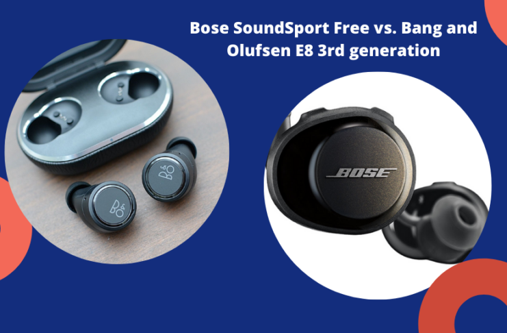 In this article, we are going to compare Bang and Olufsen E8 3.0 with the Bose SoundSport Free wireless headphones.
