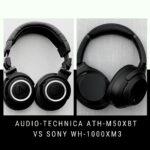 Audio-Technica ATH-M50xBT vs Sony WH-1000XM3